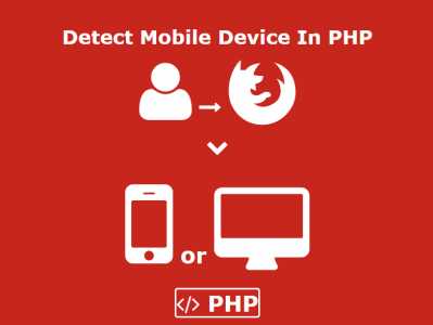 Detect Mobile Device In PHP